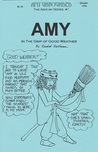Amy Unbounded: Amy in the Grip of Good Weather (The Ashcan Series #1)