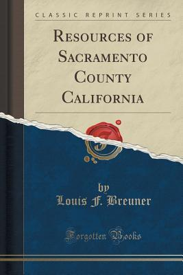 Resources of Sacramento County California