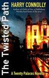 The Twisted Path: A Twenty Palaces Novella (Twenty Palaces #3.5)