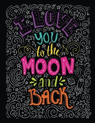 I Love you to the Moon and back: A Composition Book Journal - Lined and Blank Journal to write in (8.5 x 11 Large)