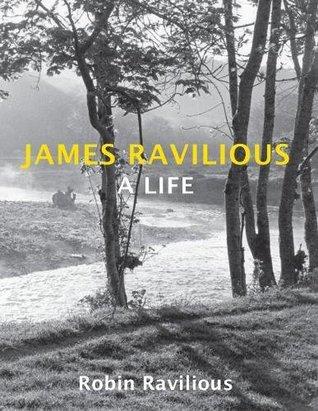James Ravilious: A Life