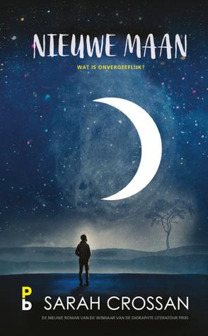 Nieuwe maan by Sarah Crossan
