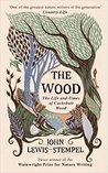 The Wood: The  Life and Times of Cockshutt Wood