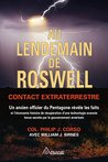 Au lendemain de Roswell: Contact extraterrestre