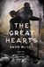 The Great Hearts by David      Oliver