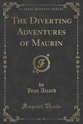 The Diverting Adventures of Maurin