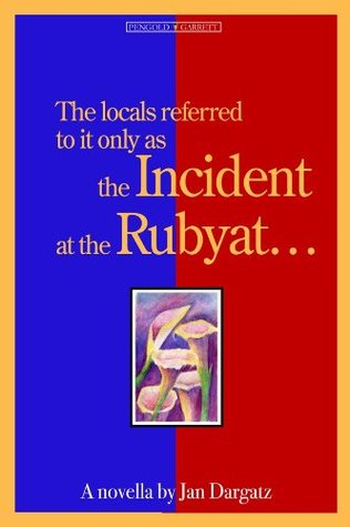 Incident at the Rubyat