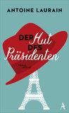 Der Hut des Präsidenten by Antoine Laurain