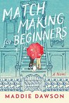 Book cover for Matchmaking for Beginners
