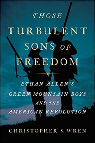New arrivals for adults pettee memorial library wilmington vt those turbulent sons of freedom ethan allens green mountain boys and the american revolution fandeluxe Images