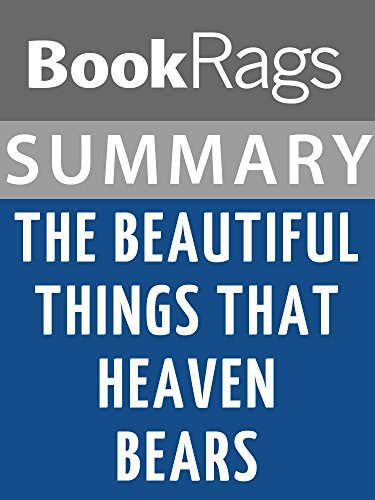 Summary & Study Guide: The Beautiful Things That Heaven Bears