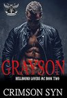 Grayson (Hellbound Lovers MC, #2)