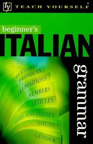 Beginner's Italian Grammar