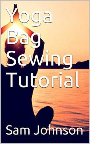 Yoga Bag Sewing Tutorial