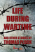 Life During Wartime by Thomas Pluck