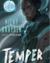 Temper: A Novel