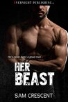 Her Beast by Sam Crescent