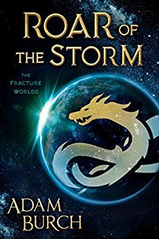 Roar of the Storm (Fracture World #2)