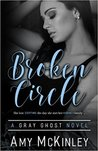 Broken Circle (Gray Ghost #1)
