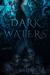 Dark Waters by Kira Moericke