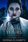 Eternally Yours: Legacy