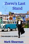 Zorro's Last Stand by Mark Shearman