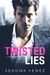 Twisted Lies (Dirty Secrets...
