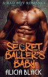 Secret Baller's Baby: Sports Interracial Romance