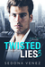 Twisted Lies 3 (Dirty Secre...