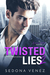 Twisted Lies 2