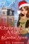 Christmas, a Cat and Cardiac Arrest (Heather's Forge Mystery #1)