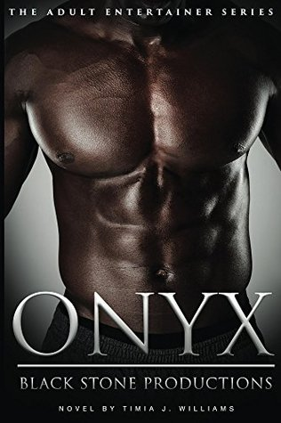 Onyx: Black Stone Production (The Adult Entertainer Series Book 3)