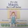 It's Like Magic, But Even Better: The Margaret Ann Series