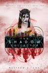 The Shadow Collector (Temporal Armistice, #2)
