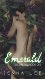 Emerald (The Silvia Saga #1)