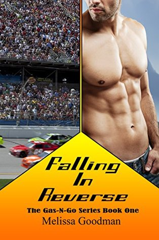 Falling in Reverse (Gas-n-Go Book 1)