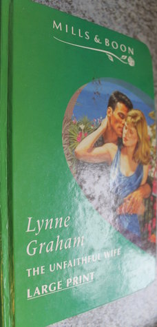 The unfaithful wife by lynne graham 1389924 fandeluxe Images