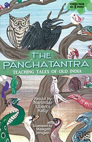 THE PANCHATANTRA: TEACHING TALES OF OLD INDIA