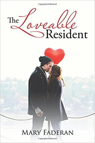 The Loveable Resident by Mary Faderan