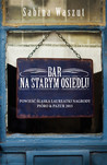 Bar na starym osiedlu by Sabina Waszut