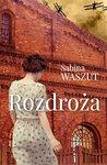 Rozdroża by Sabina Waszut