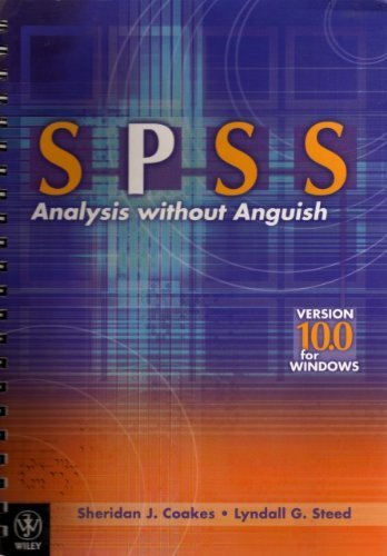 SPSS Analysis without Anguish: Version 10.0 for Windows