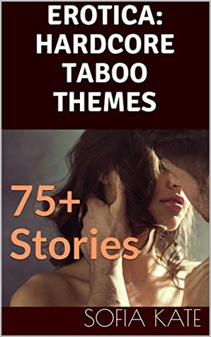EROTICA: 75+ SEXY SHORT STORIES BUNDLE: HARDCORE TABOO THEMES, WIFE SHARING FANTASY, CUCKOLD, GROUP GANG MENAGE, THREESOME, FOURSOME, TAKING TURNS, BILLIONAIRE ALPHA MALE DOM AND SUB, EXTREME TIED