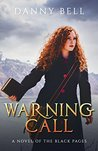 Warning Call: A Novel of the Black Pages
