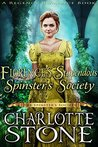 Florence's Stupendous Spinster's Society (The Spinster's Society)