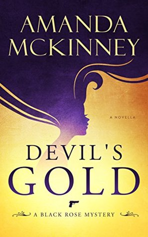 Devil's Gold (Black Rose Mystery, Novella #1)