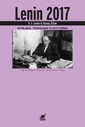 Lenin 2017: Hatırlamak, Tekrarlamak ve Kafa Yormak