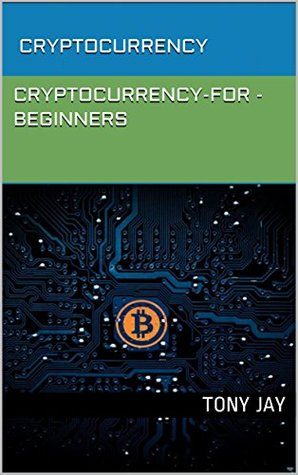 CRYPTOCURRENCY: CRYPTOCURRENCY-FOR-BEGINNERS