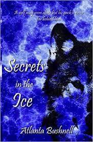 Secrets in the Ice (The Fire Song Chronicles, #2)