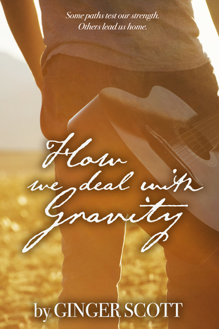 Image result for how we deal gravity by ginger scott